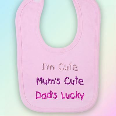 I'm Cute, Mum's Cute, Dad's Lucky Embroidered Baby Bib Gift Mummy Daddy Parent