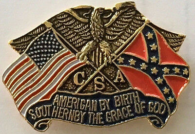 American by birth Southern by the grace of God Lapel pin Badge.    E040905