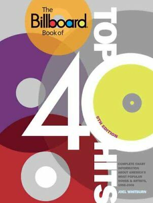 The Billboard Book Of Top 40 Hits, 9th Edition by Joel Whitburn 9780823085545