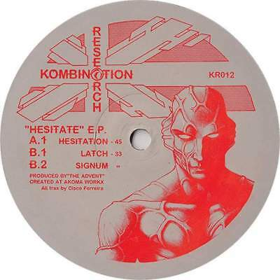 """12"""": The Advent - Hesitate E.P. - Kombination Research - KR012"""