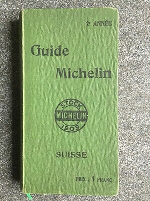 Guide Michelin Suisse 1909