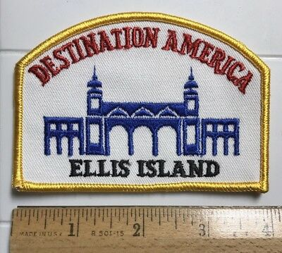 Destination America Ellis Island New York City NY Souvenir Embroidered Patch