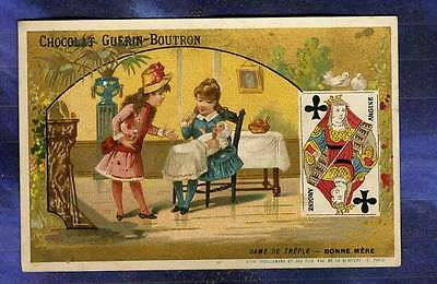 CHROMO GUERIN-BOUTRON VIEILLEMARD CARTE dame de trèfle Queen Clubs Mère Mother