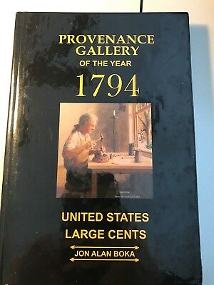 Provenance Gallery of the Year 1794 United States Large Cents