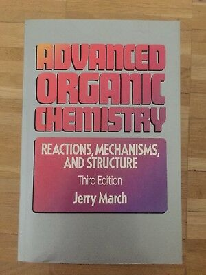 Advanced Organic Chemistry: Reactions, Mechanisms & Structure, J. March, 3rd ed.