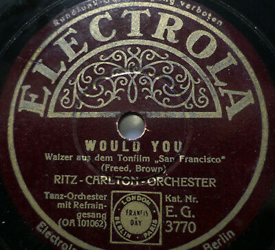 "TOMMY DORSEY / RITZ-CARLTON-ORCHESTER ""Would You / San Francisco"" Electrola 1936"