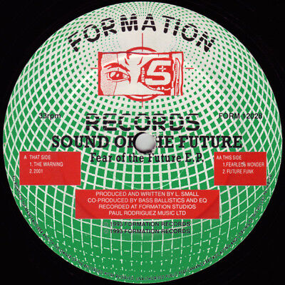 Sound Of The Future ‎– Fear Of The Future EP Label: Formation Records ‎– FORM120