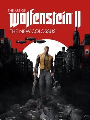 The Art Of Wolfenstein Ii The New Colossus by MachineGames 9781506705279