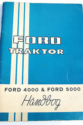 Original FORD Operators Manual for Ford 4000 & Ford 5000 Tractors Danish Text