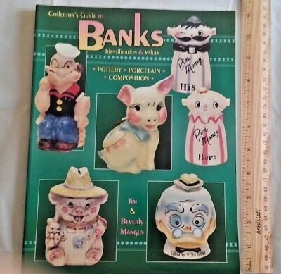 Collector's guide to Banks Identification Values Mangus Piggy Pottery Porcelain