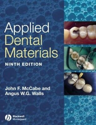 Applied Dental Materials by John F. McCabe.