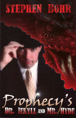 Prophecy's Dr Jekyll and Mr Hyde (Stephen Bohr - 79 pages)