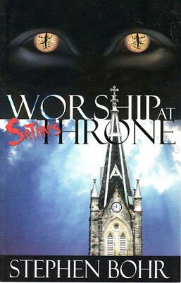 Worship at Satan's Throne (Stephen Bohr - 143 pages)~SDA~JESUITS~VATICAN~NWO