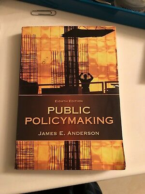 public policy making by james e anderson