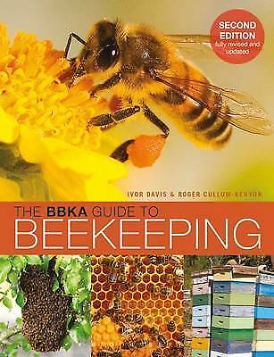 The BBKA Guide to Beekeeping, Second Edition - 9781472920898