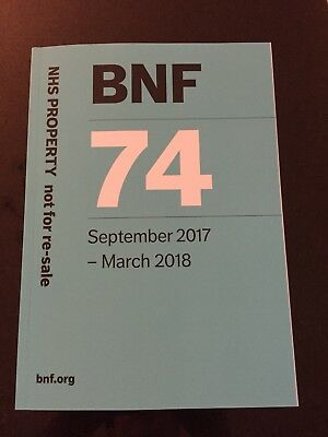 BNF 74 (British National Formulary) September 2017-March 2018 by Pharmaceutical