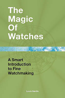 The Magic of Watches - 9782940506125