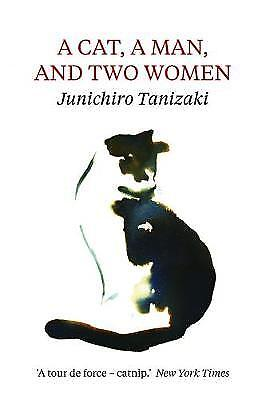 A Cat, A Man, And Two Women - 9781911547037