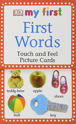 First Words: Touch And Feel Picture Cards DK My First (Flash Cards)
