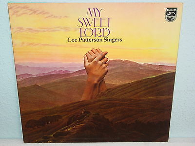 "*****LEE PATTERSON SINGERS""MY SWEET LORD""-12""Inch Philips Records LP*****"