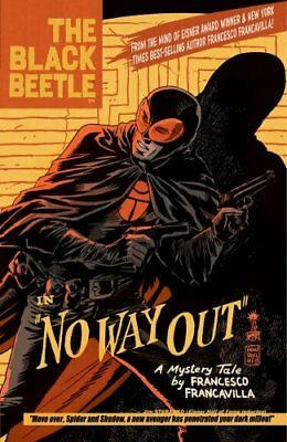 Black Beetle, The Volume 1: No Way Out by Francesco Francavilla 9781616552022