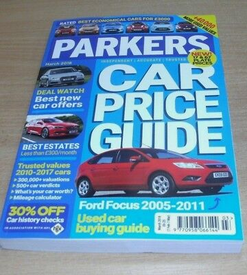 Parkers Car Price Guide magazine MAR 2018 Independent, Accurate & Trusted