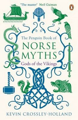 The Penguin Book of Norse Myths: Gods of the Vikings by Kevin Crossley-Holland.