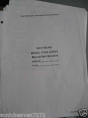 West Bond Wire Manual Ball Bonder 7700A Operators Instruction Maintenance Manual