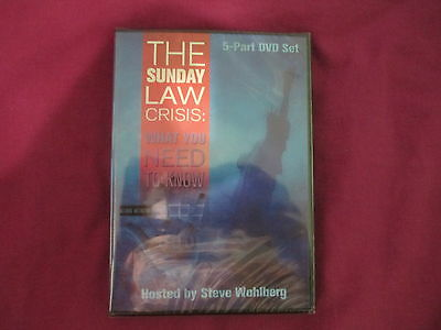 THE SUNDAY LAW CRISIS: WHAT YOU NEED TO KNOW by STEVE WOHLBERG.