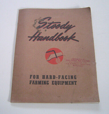 Vintage 1942 Stoody Handbook For Hard-Facing Farming Equipment 30 Pages