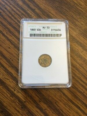 1860 3 Cent Silver Old ANACS Holder AU53 Nice Toning