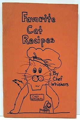 Favorite Cat Recipes By Chef Whiskers - Carol Logan - 1981