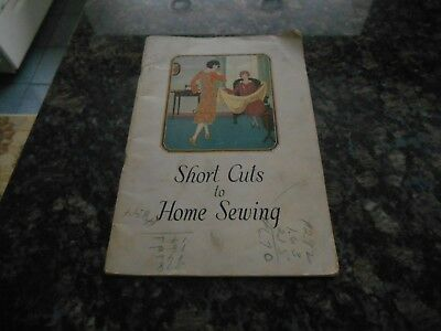 Antique Book/short Cuts To Home Sewing/singer Sewing Machine Co/1917