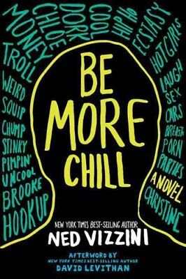 Be More Chill by Ned Vizzini 9780786809967 (Paperback, 2005)
