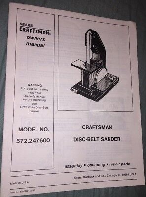 SEARS Craftsman Disc-Belt Sander Model No 572.247600 Owner's Manual