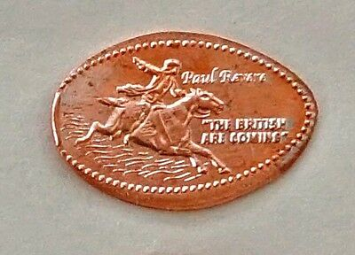"PAUL REVERE - ""THE BRITISH ARE COMING""  elongated penny"