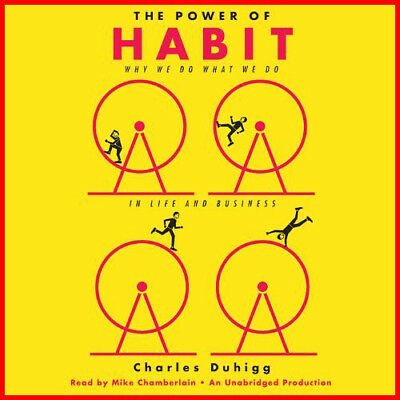 The Power of Habit, By Charles Duhigg (Audio Book)