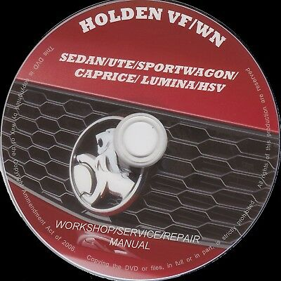 Holden Commodore Vf & Wn Caprice Workshop/service/repair Manual + Freebies