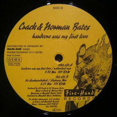 """12"""": DJ Crack & Norman Bates - Hardcore Was My First Love - Fire-Hand Records -"""