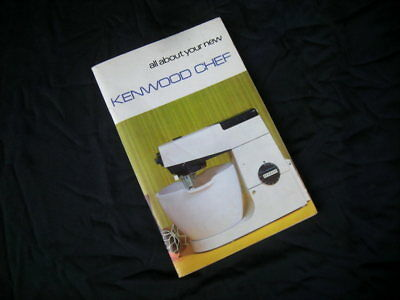 Vintage KENWOOD CHEF Instruction & Recipe Book, Model A.701A, 1971