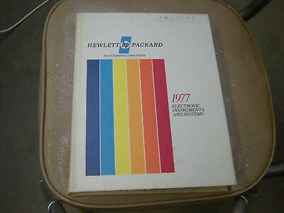 Hewlett Packard 1977 Electronic Instruments and Systems Catalog, Hardback