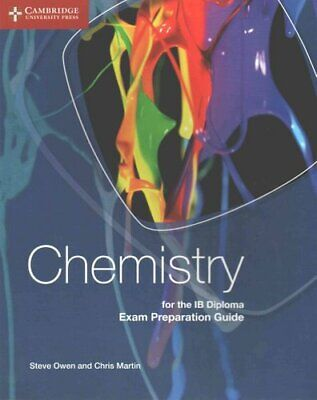 Chemistry for the IB Diploma Exam Preparation Guide by Steve Owen 9781107495807