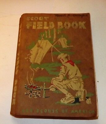 Scout Field Book, Boy Scouts of America copyright 1944