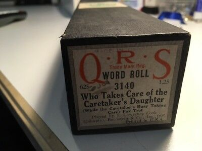 Q.R.S.  Piano Roll WHO TAKES CARE OF THE CARETAKERS DAUGHTER