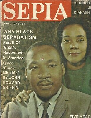 Sepia Magazine Apr 1973 Dr. King and wife Coretta; Black Panthers article