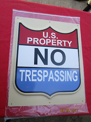 LOT of 4 No Tresspassing U.S. Government Property Signs