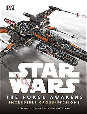 Star Wars: The Force Awakens Incredible Cross Sections by DK Hardback RRP £14.99