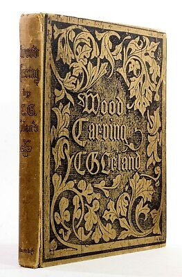 1891 Old Antique 19th Century Victorian Wood Carving Leland Revised Illustrated