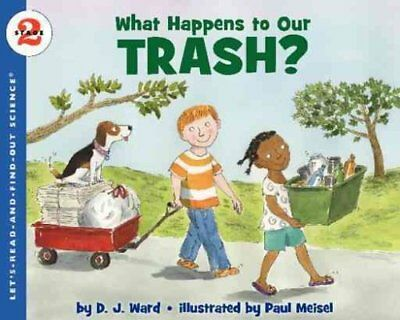 What Happens to Our Trash? by D. J. Ward 9780061687556 (Paperback, 2012)