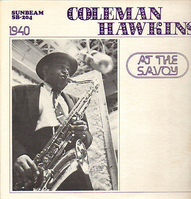 Coleman Hawkins-Lp-At The Savoy 1940- Rare Limited Sunbeam-Usa- 1974- Mint